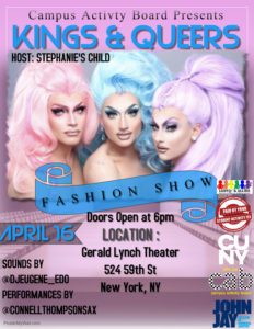 A Poster of Kings and Queers Fashion Show with three drags are posing and information of the show